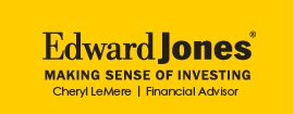 Edward Jones Cheryl LeMere Financial Advisor